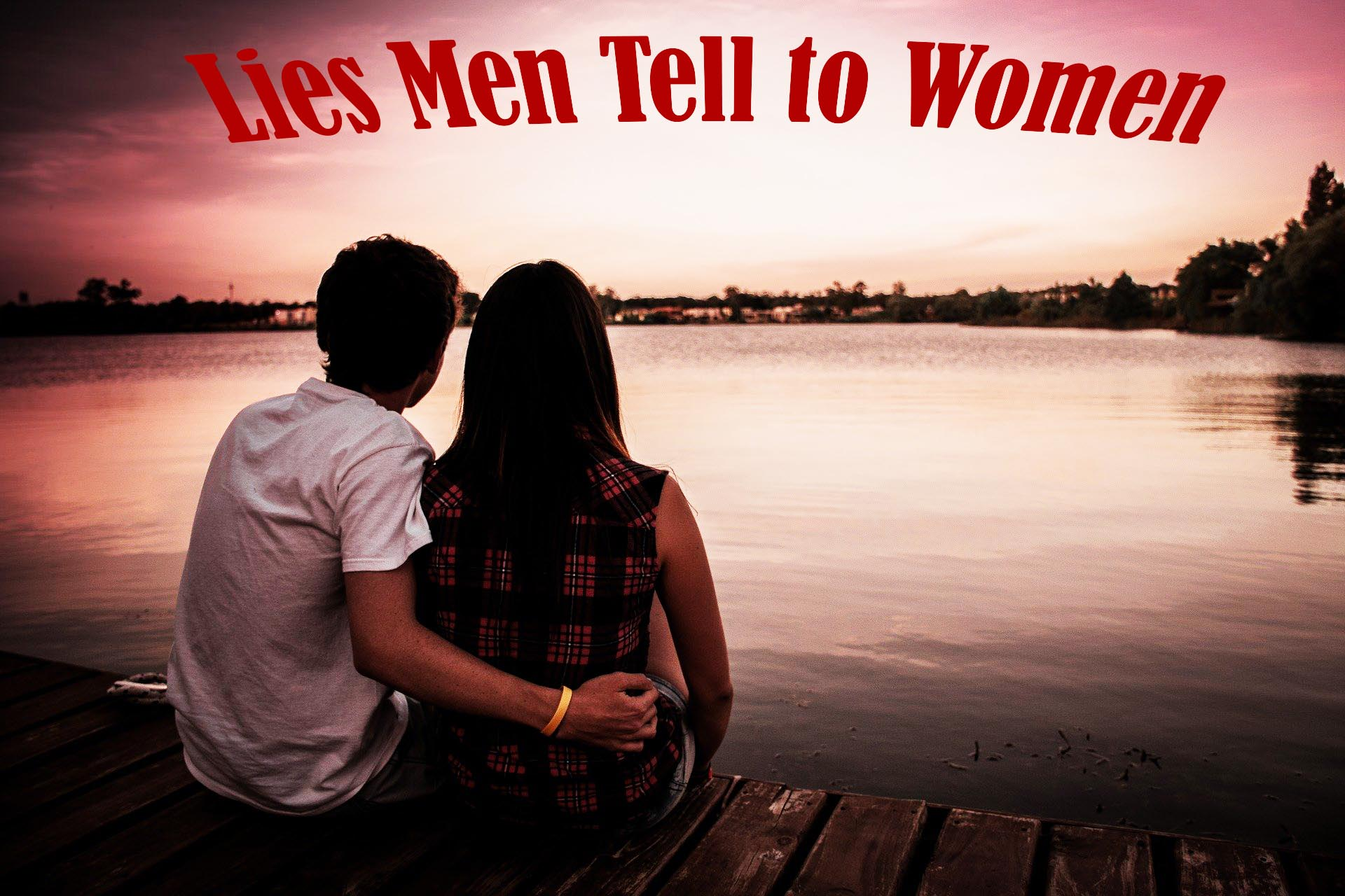 Lies Men Tell to Women-relationship-love