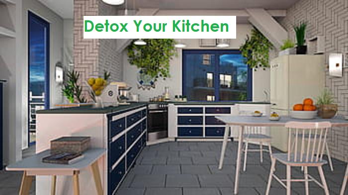 healthy home,take toxins out,kitchen,house tricks,detox